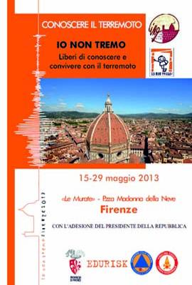Io Non Tremo! Firenze 15 – 29 maggio 2013
